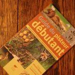 Le guide du pisteur débutant - Reconnaître les traces et les empreintes d'animaux sauvages