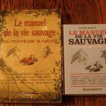 Le manuel de la vie sauvage ou revivre par la nature – Livre culte «survivaliste» d'Alain Saury