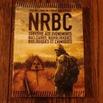 NRBC – Survivre aux événements nucléaires, radiologiques, biologiques et chimiques – Livre de Cris Millennium et de Piero San Giorgio