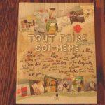 Tout faire soi-même – Un livre DiY et récup de Raphaële Vidaling